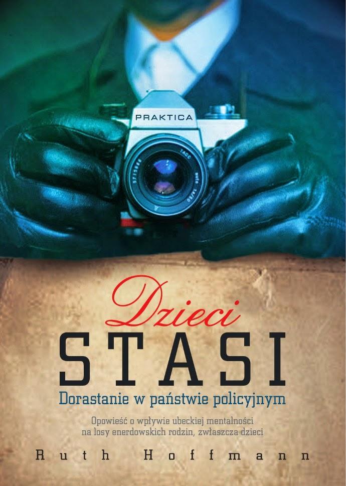 """""""Dzieci Stasi. Dorastanie w państwie policyjnym""""- spotkanie z autorką książki"""