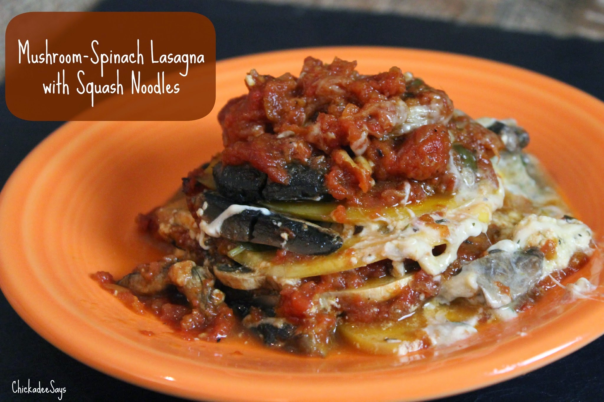 ... Says: Meatless Monday: Mushroom-Spinach Lasagna with Squash Noodles