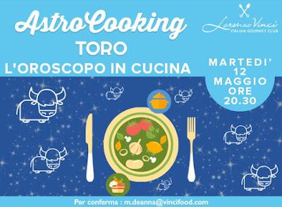 Cosa fare a Milano martedì 12 maggio: nel loft Lorenzo Vinci la terza serata AstroCooking, Oroscopo in cucina