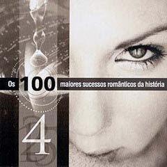 CD Os 100 Maiores Sucessos Românticos da História - CD 4