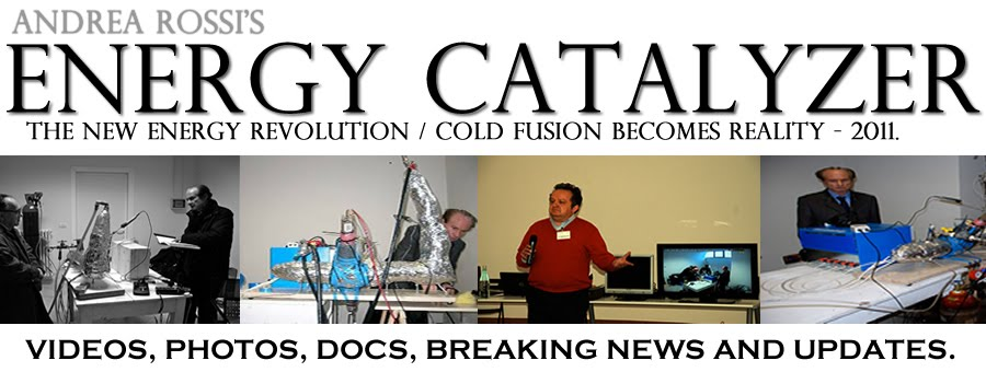 Rossi Energy Catalyzer - Cold Fusion 2011