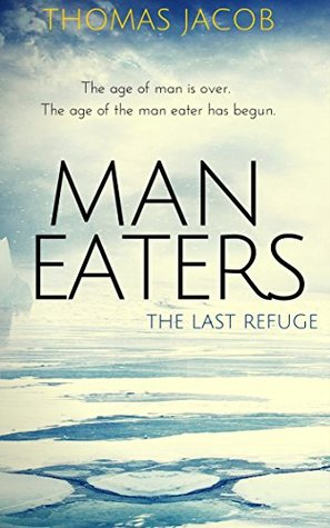 Man Eaters: The Last Refuge