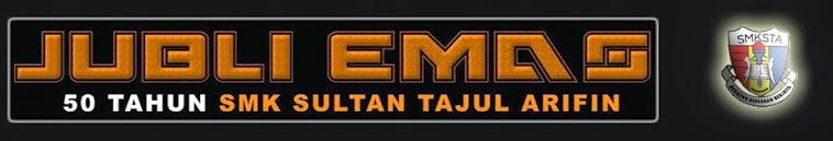 Blog Rasmi Sambutan Jubli Emas 50 tahun SMK Sultan Tajul Arifiin, Manong, Perak D. R.