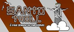 SANTO TROLL