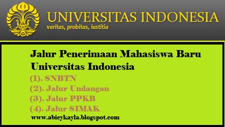 Jalur masuk Universitas Indonesia Terbaru