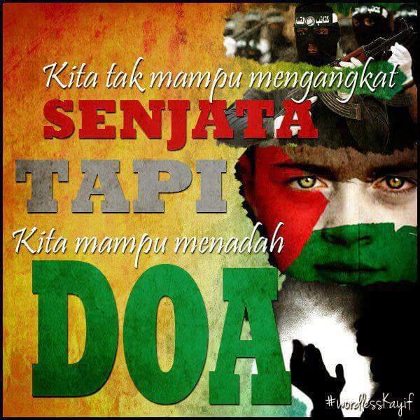 Tadah Tanganmu. Doa Untuk Gaza.