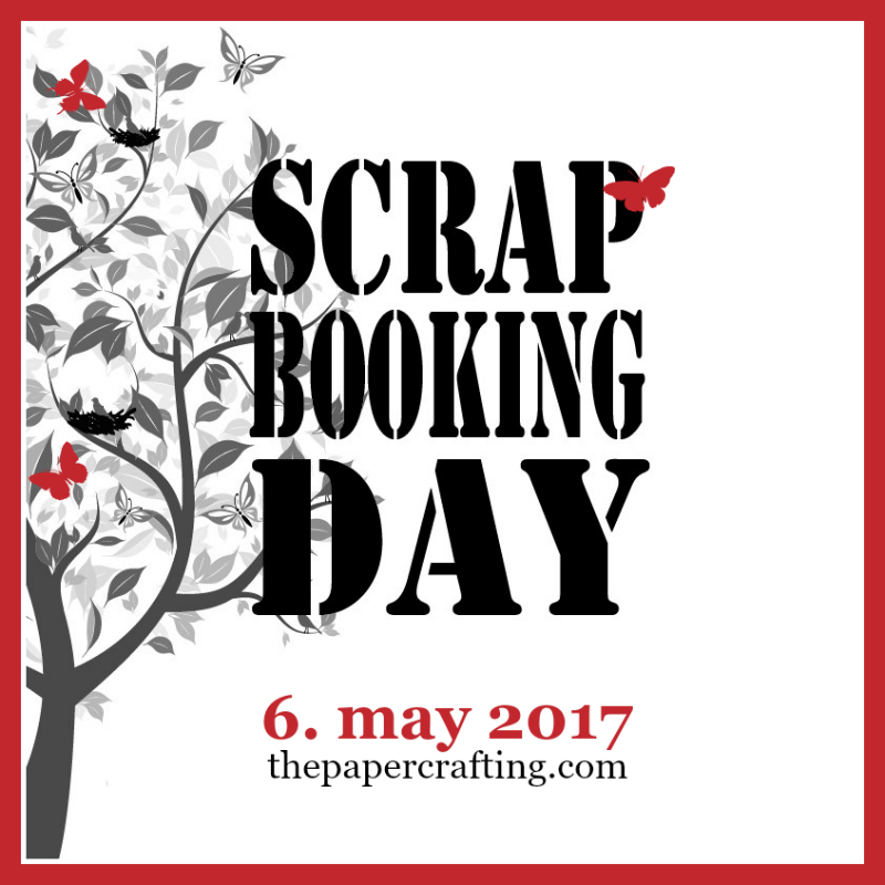 "Scrapbooking Day 2017 - Skandinavisk Cyber Crop Event i FB gruppen ""The Paper Events""."