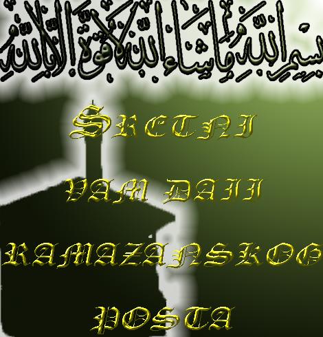 Sretni vam dani ramazanskog posta