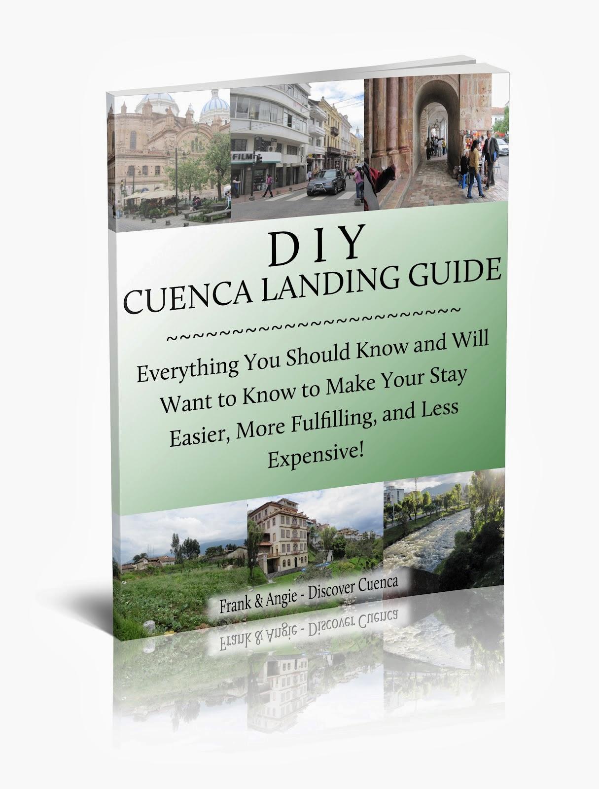 http://www.discovercuencaecuador.com/p/diy-cuenca-landing-guide.html