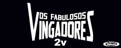 http://new-yakult.blogspot.com.br/2015/07/os-fabulosos-vingadores-2v-2015.html