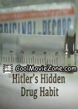 Hitler's Hidden Drug Habit (2014)
