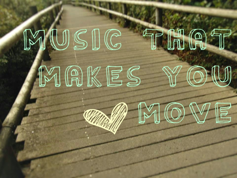 music that makes you move fitness playlist suggestions