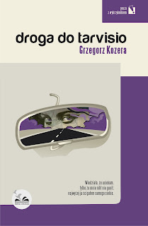 Grzegorz Kozera. Droga do Tarvisio.