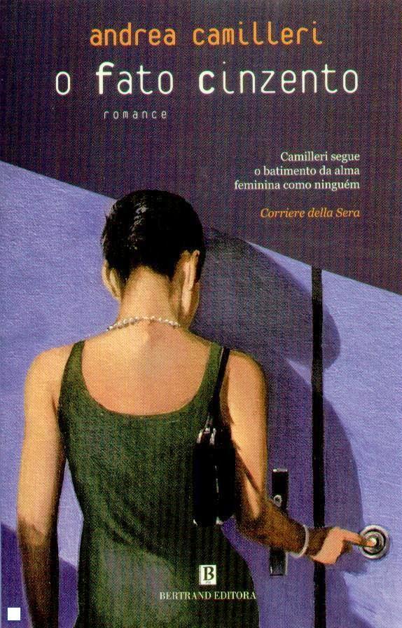 """""""O Fato Cinzento"""" de Andrea Camilleri"""