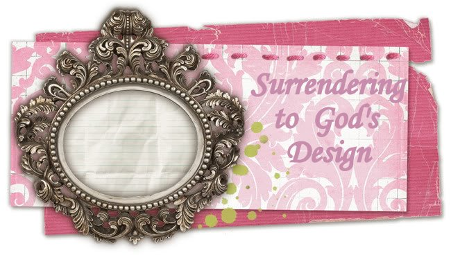 Surrendering to God's Design