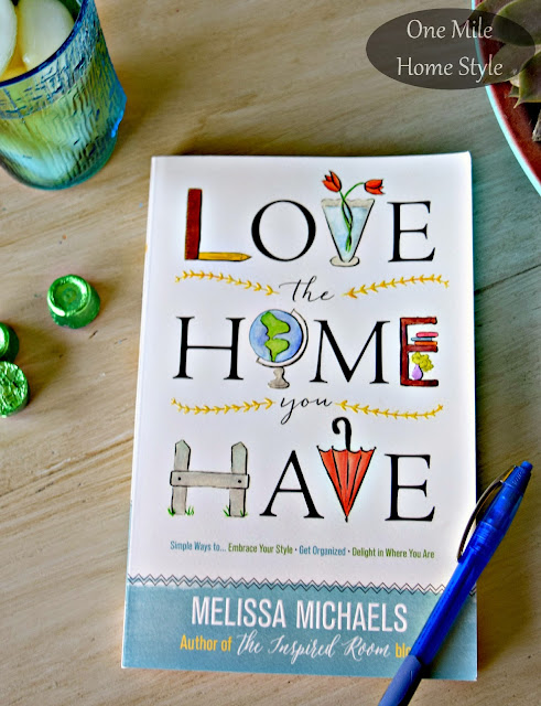Love the Home You Have {Book Review} | One Mile Home Style