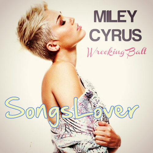 Miley Cyrus - Wrecking Ball Mp3 Song