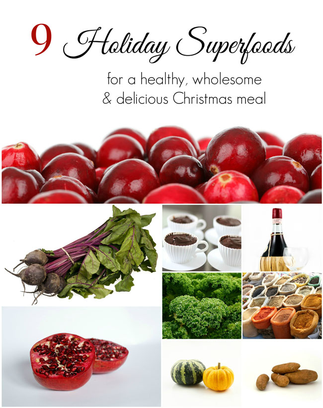 9 Holiday Superfoods for a healthy, wholesome & delicious Christmas meal. Advice from a registered holistic nutritionist helps you create a holiday meal that is satisfying and tasty while providing you with healthy nutrients and helping you to avoid holiday weight gain. #healthy #superfoods #tips #vegan #eatright #Christmas