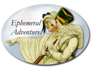 Ephemeral Adventures