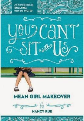 Mean Girl Makeover #2: You Can't Sit With Us cover