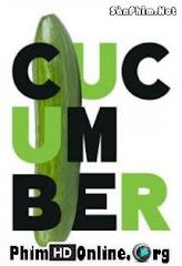 Dưa Chuột :Phần 1 Cucumber Season 1