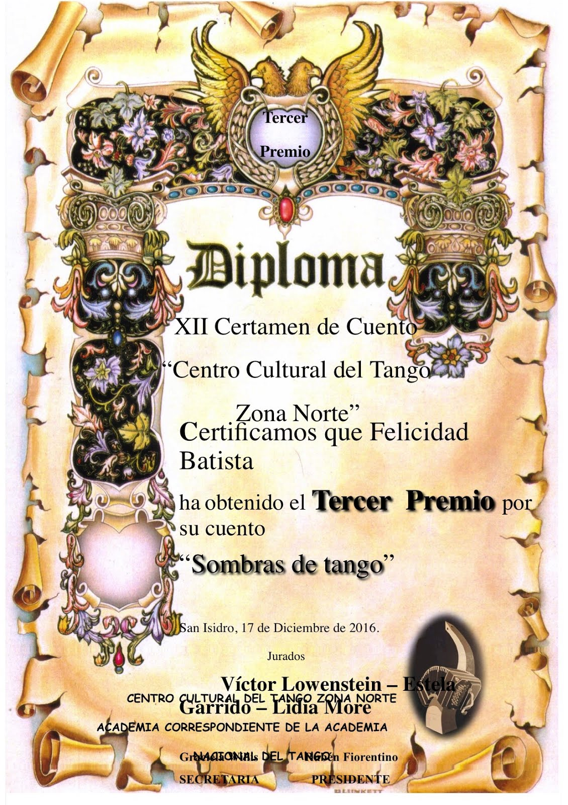TERCER PREMIO XII CERTAMEN DE CUENTO CENTRO CULTURAL DEL TANGO ZONA NORTE. BUENOS AIRES. ARGENTINA