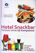 toko buku rahma: buku HOTEL SNACKBAR PANDUAN UNTUK UJI KKOMPETENSI, pengarang bartono, penerbit andi