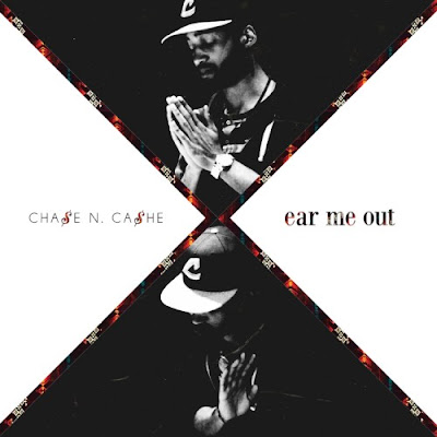 Chase_N_Cashe-Ear_Me_Out-(Bootleg)-2011