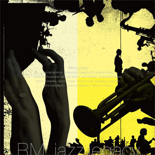 [Album] RM jazz legacy – RM jazz legacy (2015.12.16/MP3/RAR)