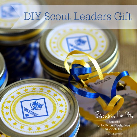 Simple, easy, inexpensive leader gifts for scouts