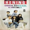 Chrisye, Rafika Duri, Trio Libels – Hening