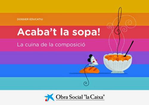 http://www.educaixa.com/documents/10180/28137/Acabat_la_sopa_cat_26_09_11/5e023efc-6cb0-43d0-bcba-c6e1a68c159f