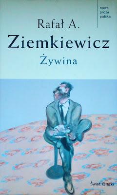 """Rafał A. Ziemkiewicz """"Żywina"""""""