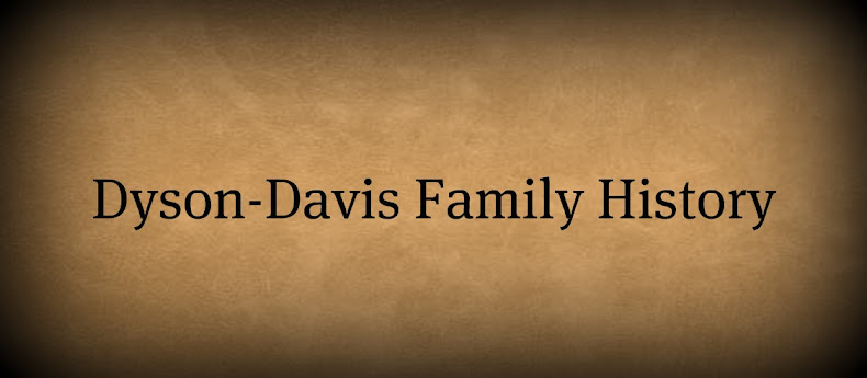 Dyson and Davis Family History