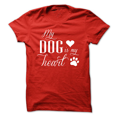 My Dog Is My Heart T Shirts And Hoodies