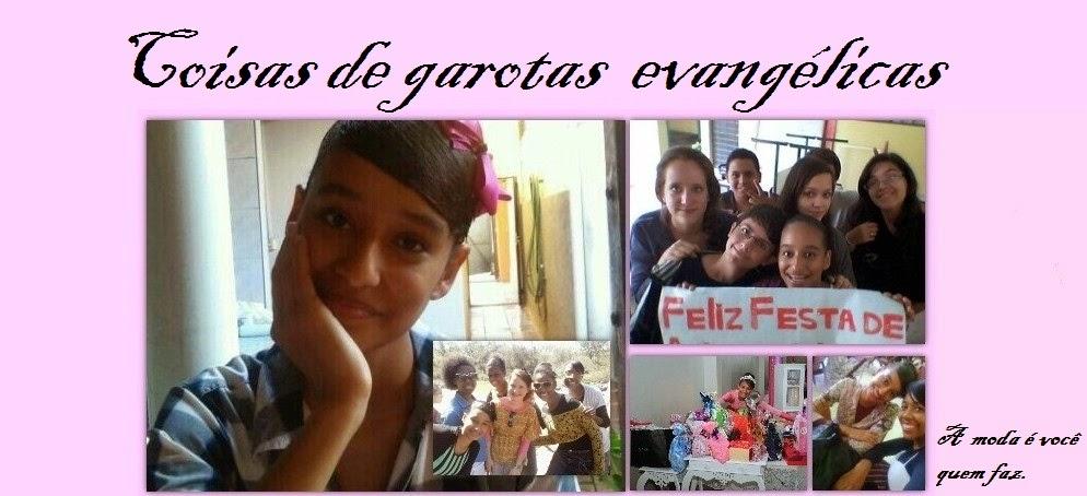 Coisas de Garotas Evangélicas