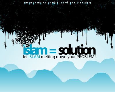 Islam, Islam The Way of Life, I Luv Islam ,Testi I Luv Islam, Islam Solution, Islam the Best Solution, Islamic Law