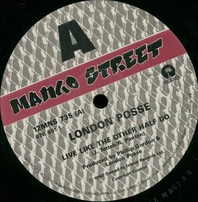 London Posse – Live Like The Other Half Do / Money Mad (1990, VLS, 192)
