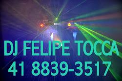 DJ FELIPE TOCCA