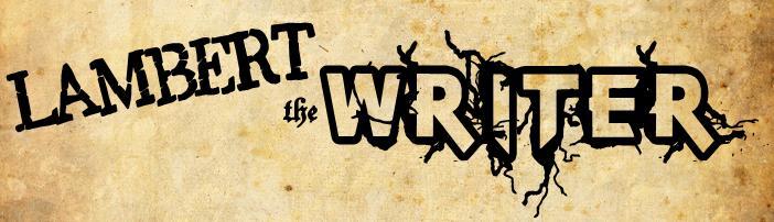 Lambert the Writer