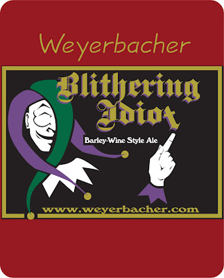 Old Weyerbacher Blithering Idiot Label