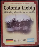 Colonia Liebig - Araceli Clara Streda