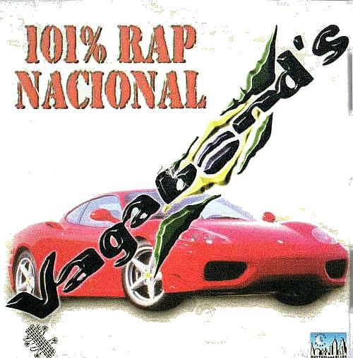 101% Rap Nacional - Vagabond's
