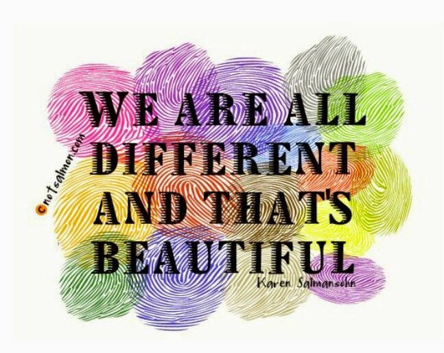 """We are all different and that's beautiful."" ~ Karen Salmansohn; Drawing of a bunch of different colored finger prints. notsalmon.com"