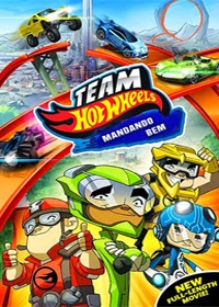 Team Hot Wheels: Mandando Bem Dublado