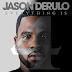 """Ouça: Jason Derulo divulga nova música  """"Broke"""", com parceria de Stevie Wonder e Keith Urban"""