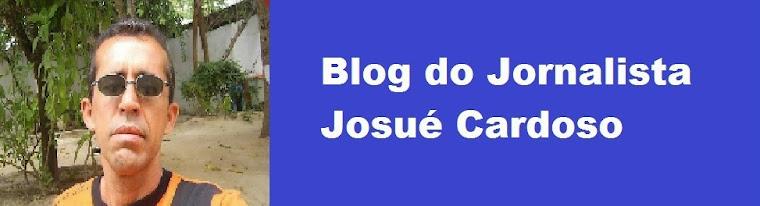 Blog do Jornalista Josué Cardoso - Campina Grande/PB