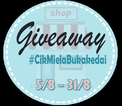 Giveaway #CikMielaBukaKedai