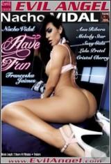 Ver Nacho Vidal's Have Fun (2012) Gratis Online