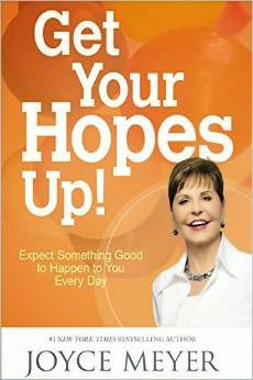 Get Your hopes up! Joyce Meyer offers a hope check-up